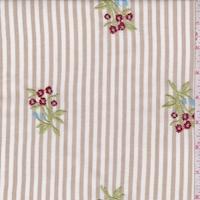 Tan/White Stripe Embroidered Floral Rayon Challis